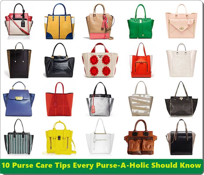 10 Purse Care Tips Every Purse-A-Holic Should Know