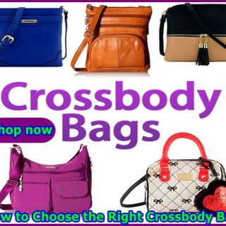 How to Choose the Right Crossbody Bag