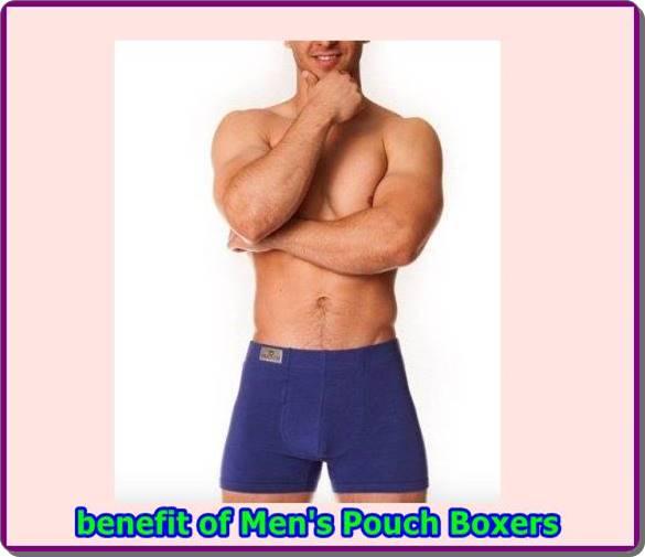 benefit of Men's Pouch Boxers