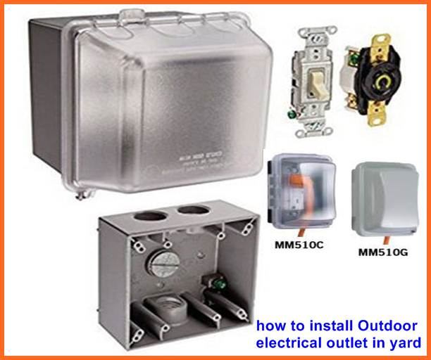 how to install Outdoor electrical outlet in yard