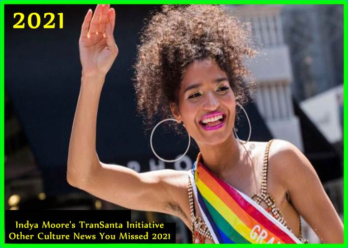 Indya Moores TranSanta Initiative + Other Culture News You Missed