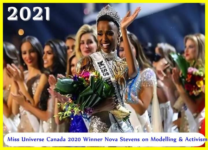 Miss Universe Canada 2020 Winner Nova Stevens on Modelling & Activism