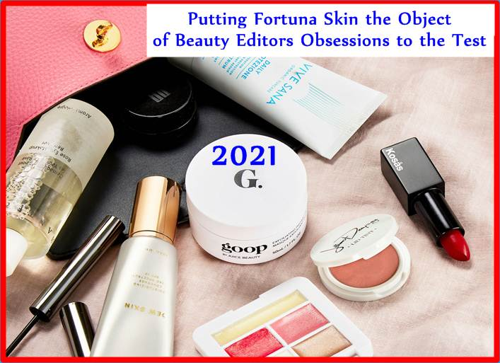 Putting Fortuna Skin the Object of Beauty Editors Obsessions to the Test