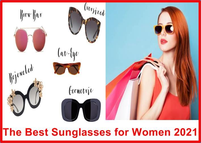 The Best Sunglasses for Women 2021