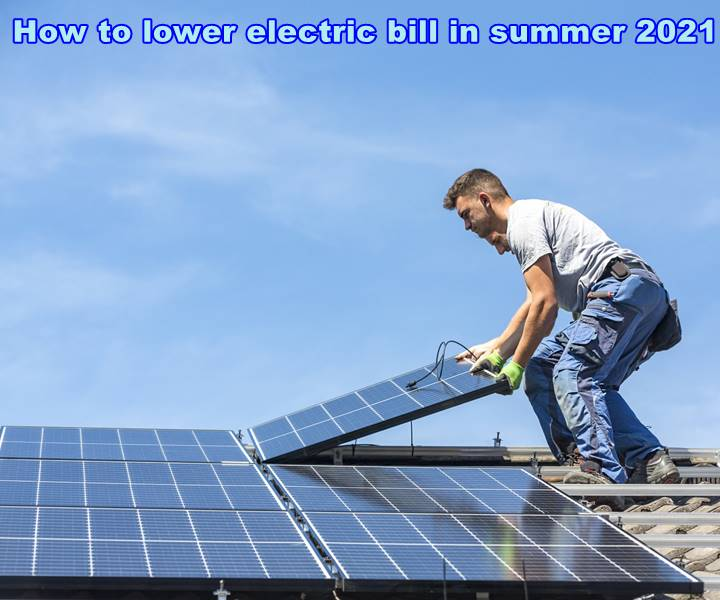 How to lower electric bill in summer