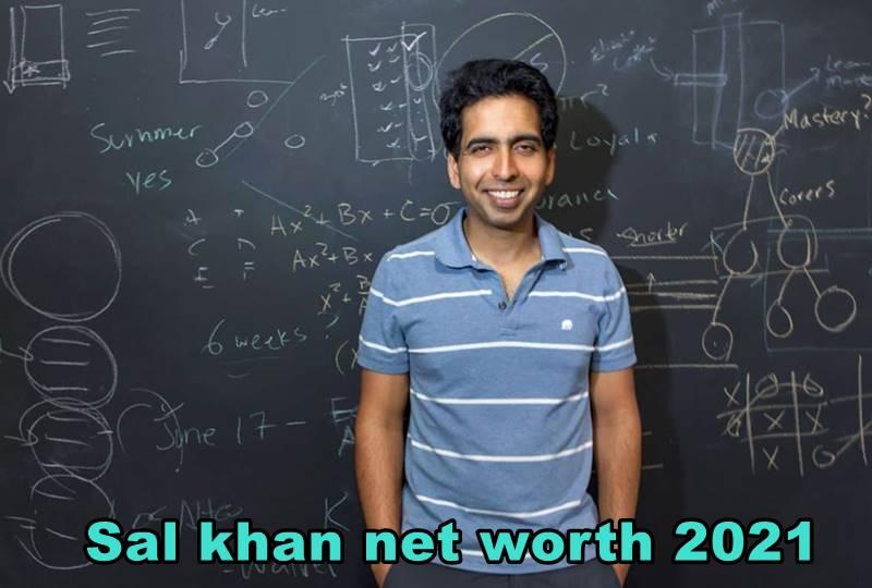 Sal khan net worth 2021