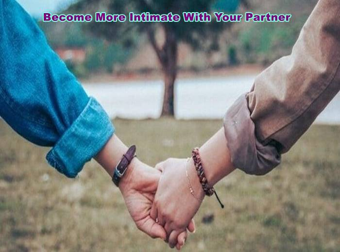 Become More Intimate With Your Partner