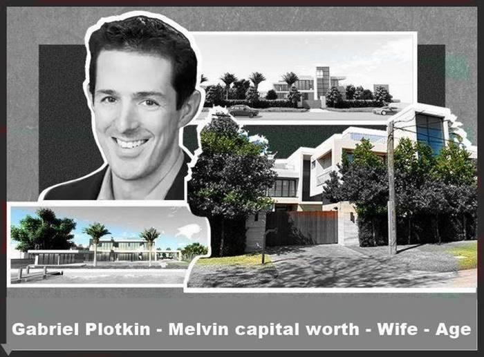 Gabriel Plotkin - Melvin capital worth - Wife - Age