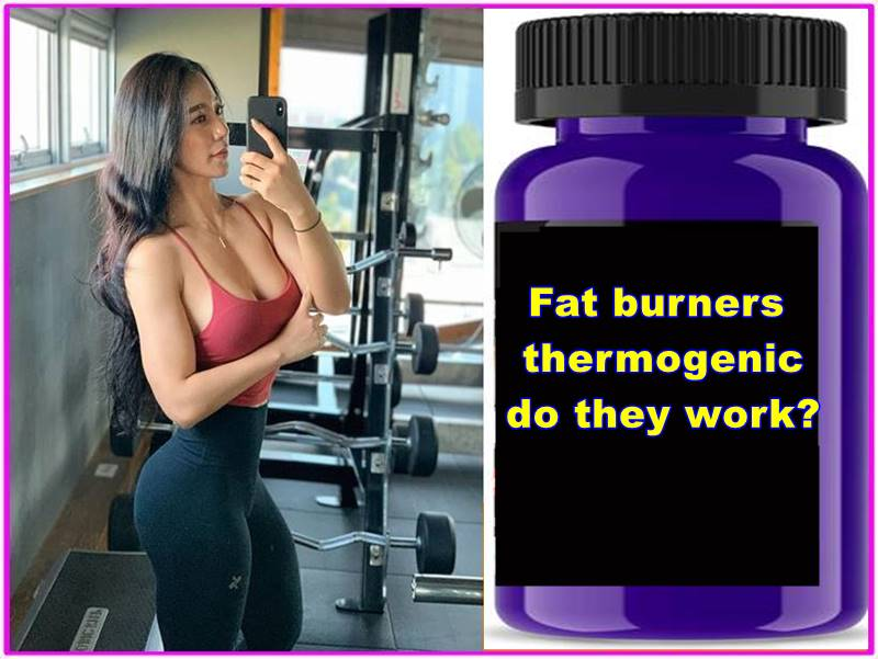 Fat burners and thermogenic do they work