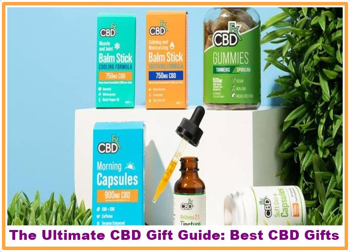 The Ultimate CBD Gift Guide Best CBD Gifts